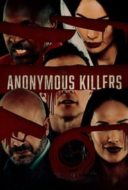ANONYMOUS KILLERS (2020) [BLURAY 720P X264 MKV][AC3 5.1 LATINO] torrent